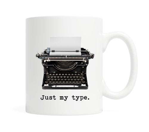 Just my type-11 ounce Ceramic Mug