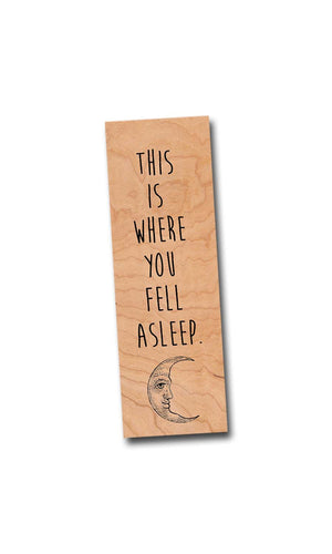 This is where you fell asleep. Wooden Cherry Bookmark