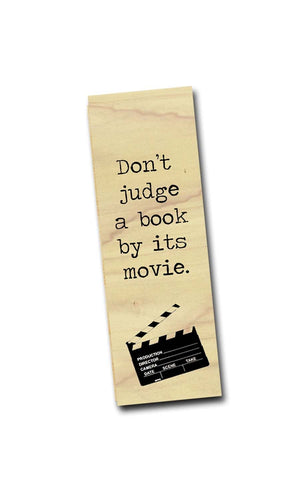 Don't judge a book by its movie -Wooden Poplar Bookmark