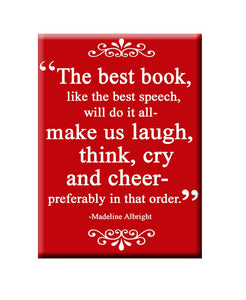 The Best Book will make us laugh, think, cry and cheer. Book themed FRIDGE MAGNET