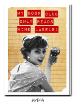 Load image into Gallery viewer, My book club only reads wine labels. Greeting card with vintage book card and library pocket.