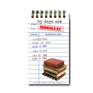 My Days are Booked!  Library Card Memo Pad