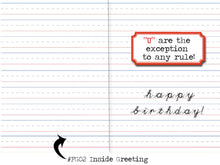 Load image into Gallery viewer, i before e, except after c. Grammar themed birthday card.