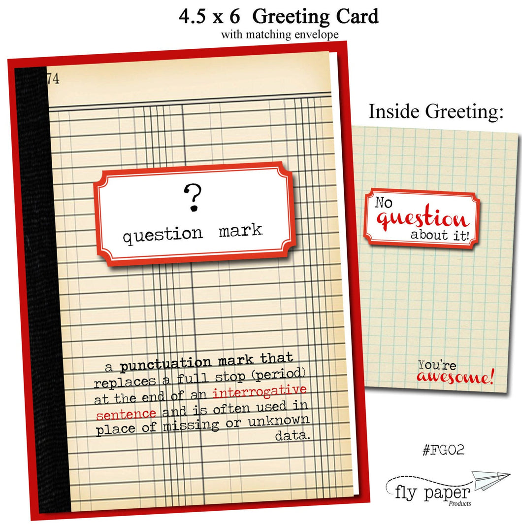 Question Mark. No Question about it, your'e awesome. Grammar themed Thank You card.