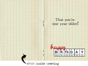 There is Scientific Proof that you're One Year Older. Geek themed Birthday card.