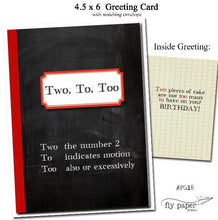 Load image into Gallery viewer, Two, To, Too.. Grammar themed Birthday card.
