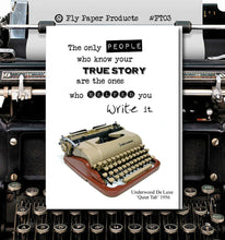 Load image into Gallery viewer, The only people who know your True Story are the ones who helped you write it.. Vintage Typewriter series. Blank Card