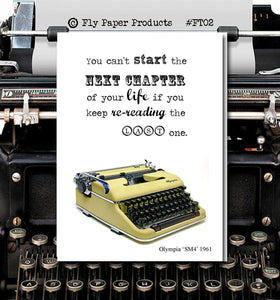 You can't start the Next Chapter of your life if you keep re-reading the last one- Vintage Typewriter series- Blank Card- Motivational card
