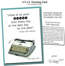 Load image into Gallery viewer, Write it in your HEART that every day is the best day in the year-Vintage Typewriter- Blank Card -Ralph Waldo Emerson - Quote -Inspirational
