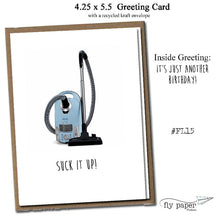 Load image into Gallery viewer, Suck it up! Classic Linen Series Greeting Card- Birthday Card