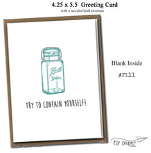 Load image into Gallery viewer, Try to contain yourself! Classic Linen Series Greeting Card- Blank Inside