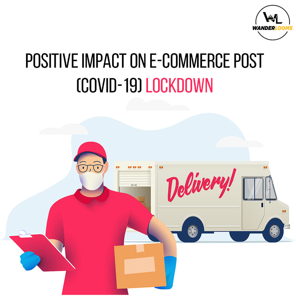 Positive Impact on E-commerce Post (COVID-19) Lockdown