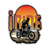 I Ride Sticker