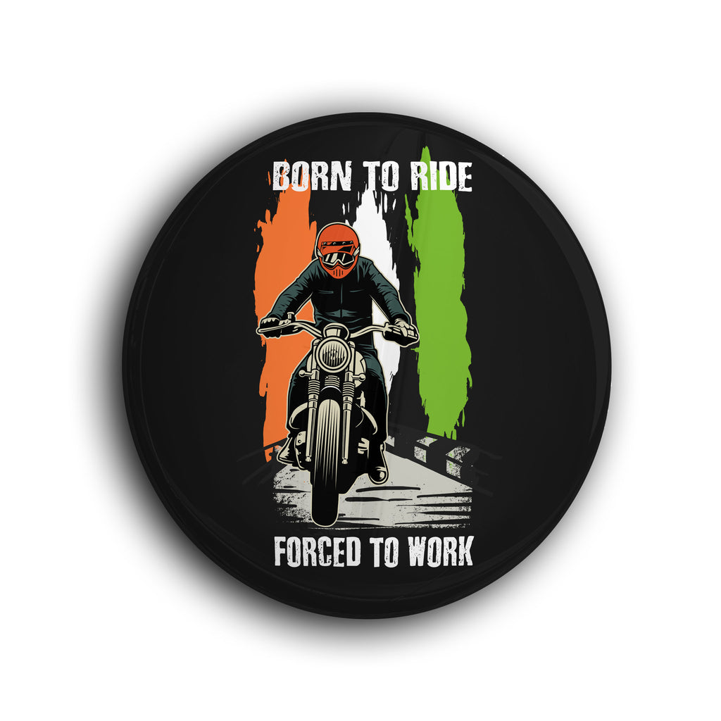 Born to Ride Force to Work Badge - WANDERLOOMS