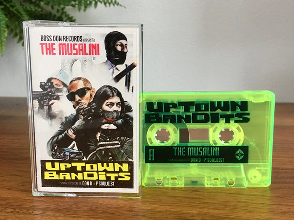 The Musalini - Uptown Bandits Tape