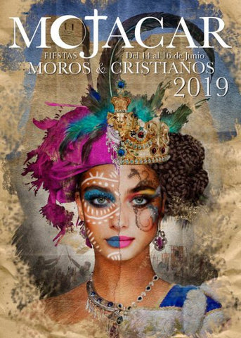 Mojácar 2019 Moors and Christians annual fiesta poster, featuring a woman in costume with elaborate headdress and makeup