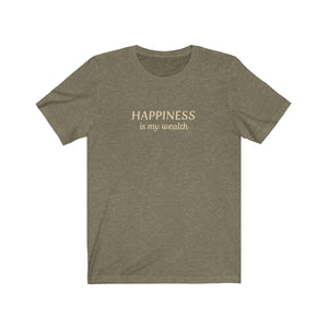 JTEESinc heather olive unisex cotton crew neck t-shirt with gold print design featuring the slogan Happiness is my wealth