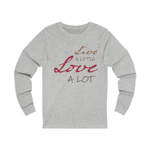 grey unisex cotton crew neck long sleeve t-shirt with red gold print design inspirational slogan live a little love a lot