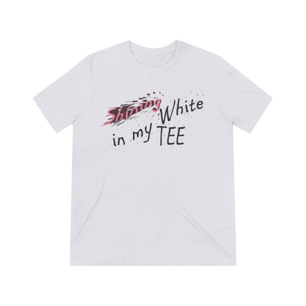 JTEESinc white unisex triblend t-shirt featuring the Shining in my TEE 3D design in pink and black