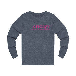 JTEESinc heather navy unisex cotton long sleeve t-shirt with neon print featuring inspirational slogan energy strictly a vibe thing