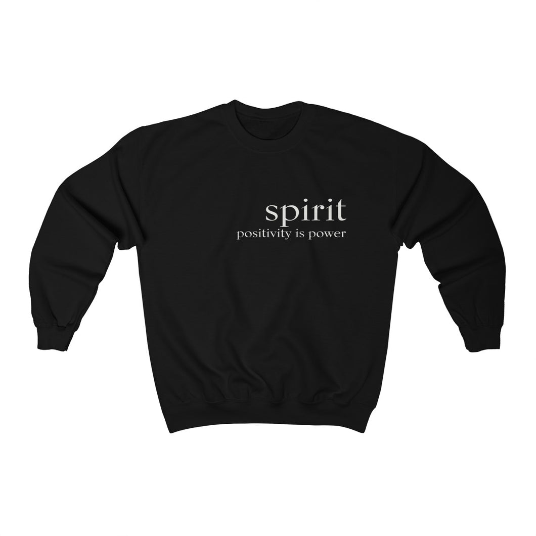 JTEESinc unisex black cotton-mix sweat-shirt features the SPIRIT positivity is power inspirational affirmation print