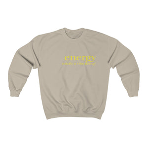 JTEESinc unisex tan cotton-mix sweat-shirt features the ENERGY strictly a vibe thang! inspirational affirmation print