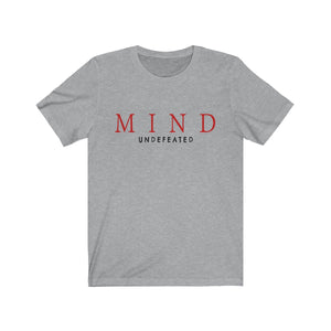 JTEESinc grey unisex cotton crew neck t-shirt with red and black print design featuring the slogan mind undefeated