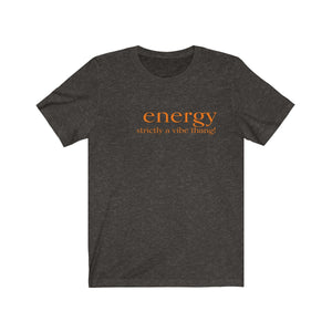 JTEESinc black unisex cotton t-shirt with tiger orange print featuring inspirational slogan energy strictly a vibe thing
