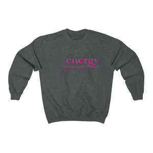 JTEESinc unisex deep heather cotton-mix sweat-shirt features the ENERGY strictly a vibe thang! inspirational affirmation print
