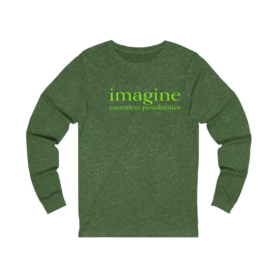 JTEESinc green unisex cotton long sleeve t-shirt with neon print inspirational slogan imagine countless possibilities
