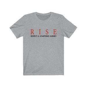 JTEESinc grey unisex cotton crew neck t-shirt with inspirational slogan rise respect is something earned in red print