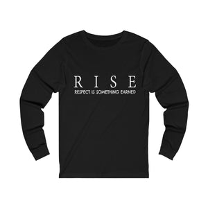 JTEESinc black unisex jersey triblend Long Sleeve T Shirt featuring RISE respect is something earned slogan print