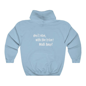 JTEESinc Unisex Premium blue Statement Hoodie with dropped shoulders featuring Don't Vibe with the Tribe, Walk Away slogan