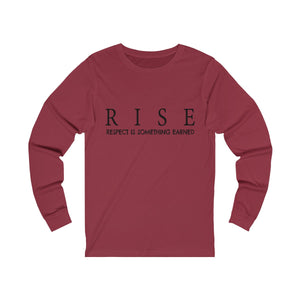 JTEESinc cardinal red unisex jersey Long Sleeve T Shirt featuring RISE respect is something earned slogan print
