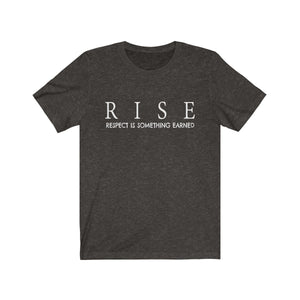 JTEESinc black unisex cotton crew neck t-shirt with inspirational slogan rise respect is something earned in white print