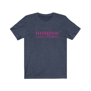 JTEESinc blue unisex cotton t-shirt with neon pink print inspirational slogan imagine countless possibilities