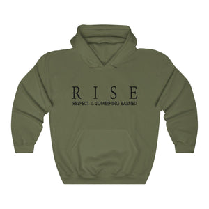 JTEESinc Unisex Premium Military Green Statement Hoodie features the inspirational slogan, RISE - Respect is Something Earned