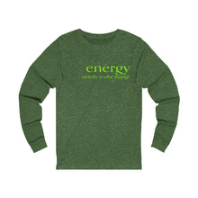 Load image into Gallery viewer, JTEESinc green unisex cotton long sleeve t-shirt with neon print inspirational slogan energy strictly a vibe thing