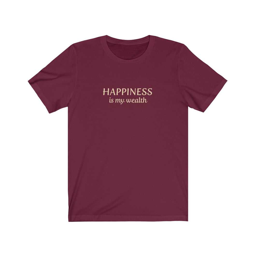 JTEESinc maroon unisex cotton crew neck t-shirt with gold print design featuring the slogan Happiness is my wealth