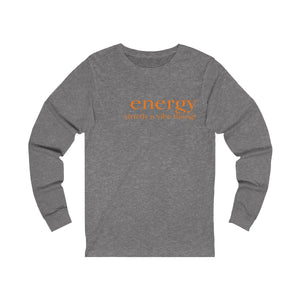 JTEESinc grey unisex cotton long sleeve t-shirt with orange print featuring inspirational slogan energy strictly a vibe thing