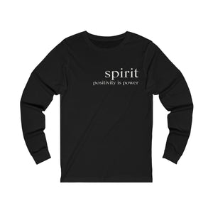 JTEESinc black unisex cotton long sleeve t-shirt with white print inspirational slogan spirit positivity is power