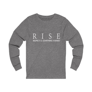 JTEESinc deep heather grey unisex jersey triblend Long Sleeve T Shirt featuring RISE respect is something earned slogan print