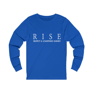 JTEESinc true royal blue unisex jersey Long Sleeve T Shirt featuring RISE respect is something earned slogan print
