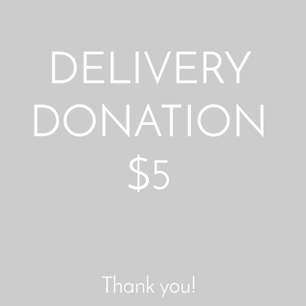 Delivery by Donation - $5
