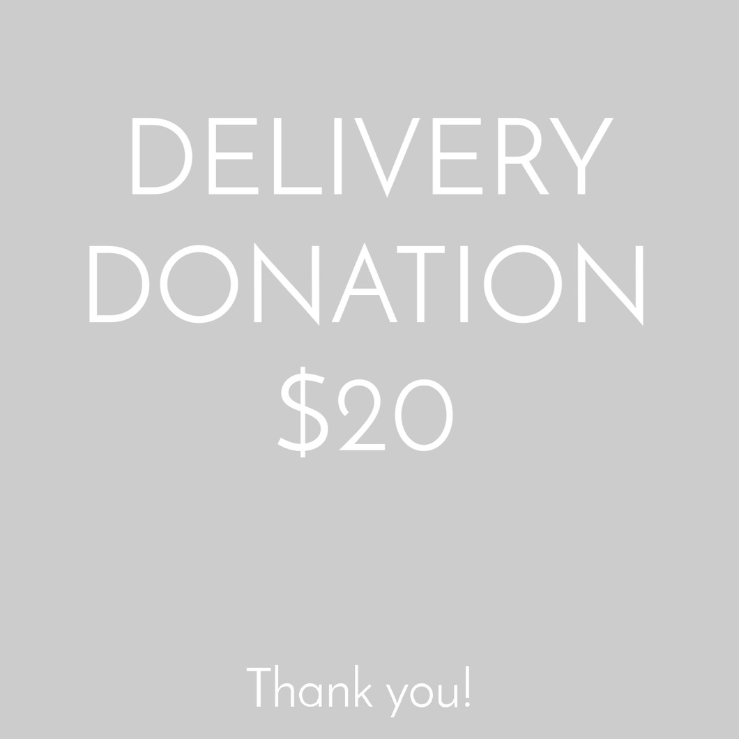 Delivery by Donation - $20