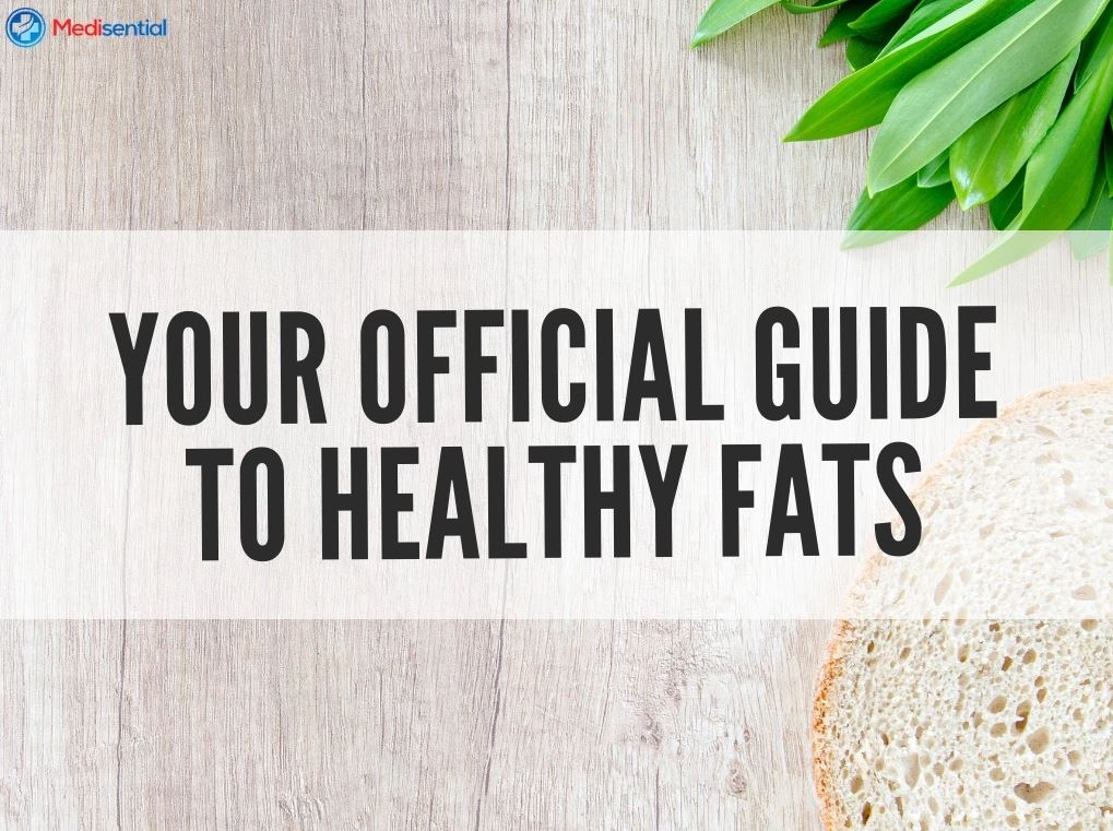 YOUR OFFICIAL GUIDE TO HEALTHY FATS