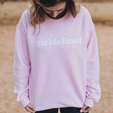 Girl Defined Sweatshirt