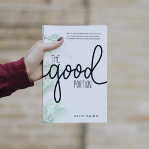 The Good Portion by Heidi Baird (Signed Copy)