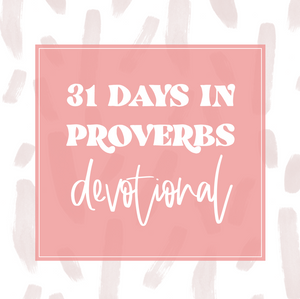31 Day Proverbs Devotional