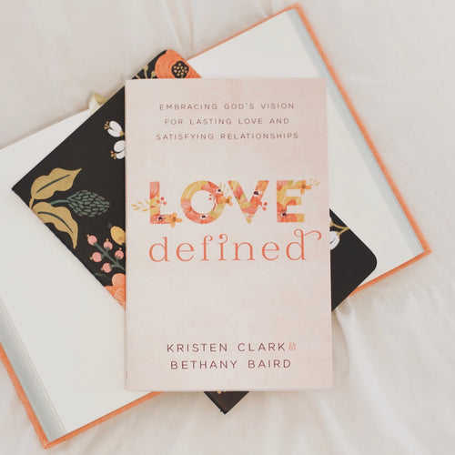 Love Defined (Signed Copy)